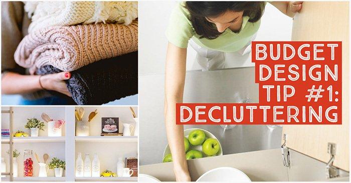 Budget Design Tip - Decluttering