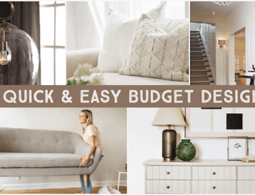 Quick & Easy Budget-Friendly Design Tips!